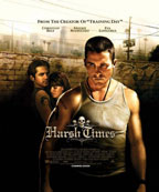 Harsh Times preview