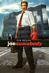 Joe Somebody preview