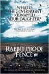 Rabbit-Proof Fence preview