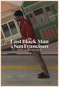 The Last Black Man in San Francisco preview
