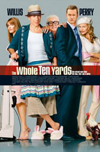 The Whole Ten Yards preview