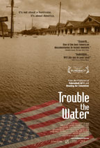 Trouble the Water preview