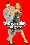 Two Can Play That Game preview