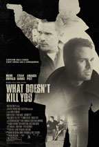 What Doesn't Kill You preview
